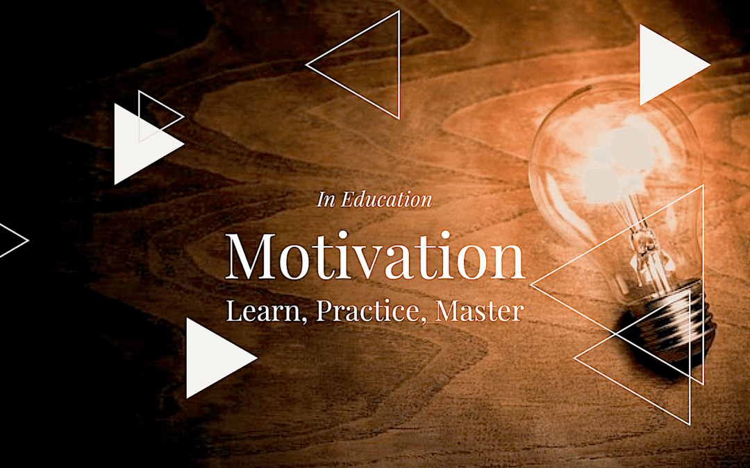 Talk – Motivation: Learn, Practice, Master
