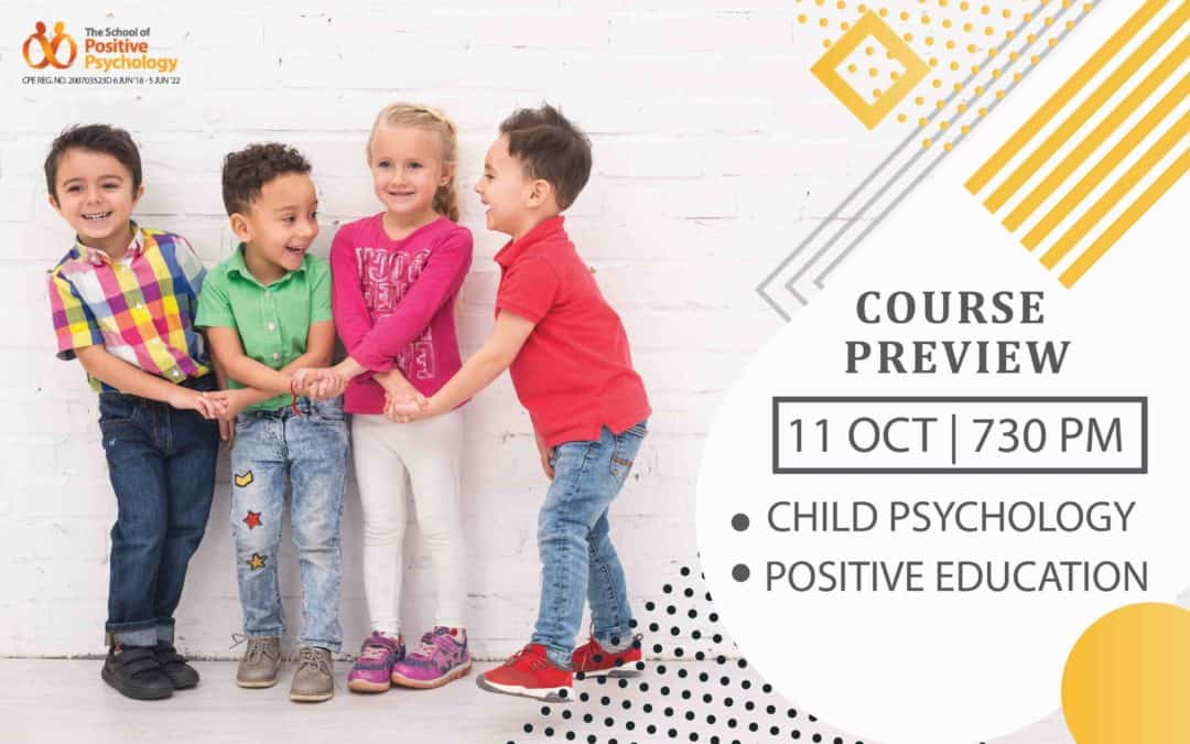 Course Preview (Child Psychology & Positive Education)