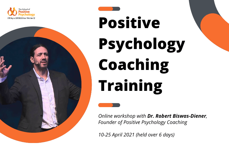 Positive Psychology Coaching Training with Dr. Robert Biswas-Diener (online)
