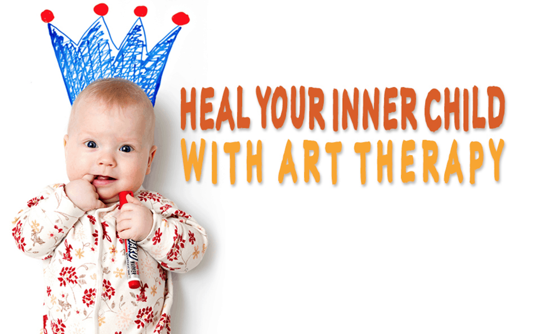 TALK – HEAL YOUR INNER CHILD WITH ART THERAPY