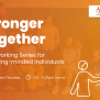 Stronger Together Networking Series (MAY)