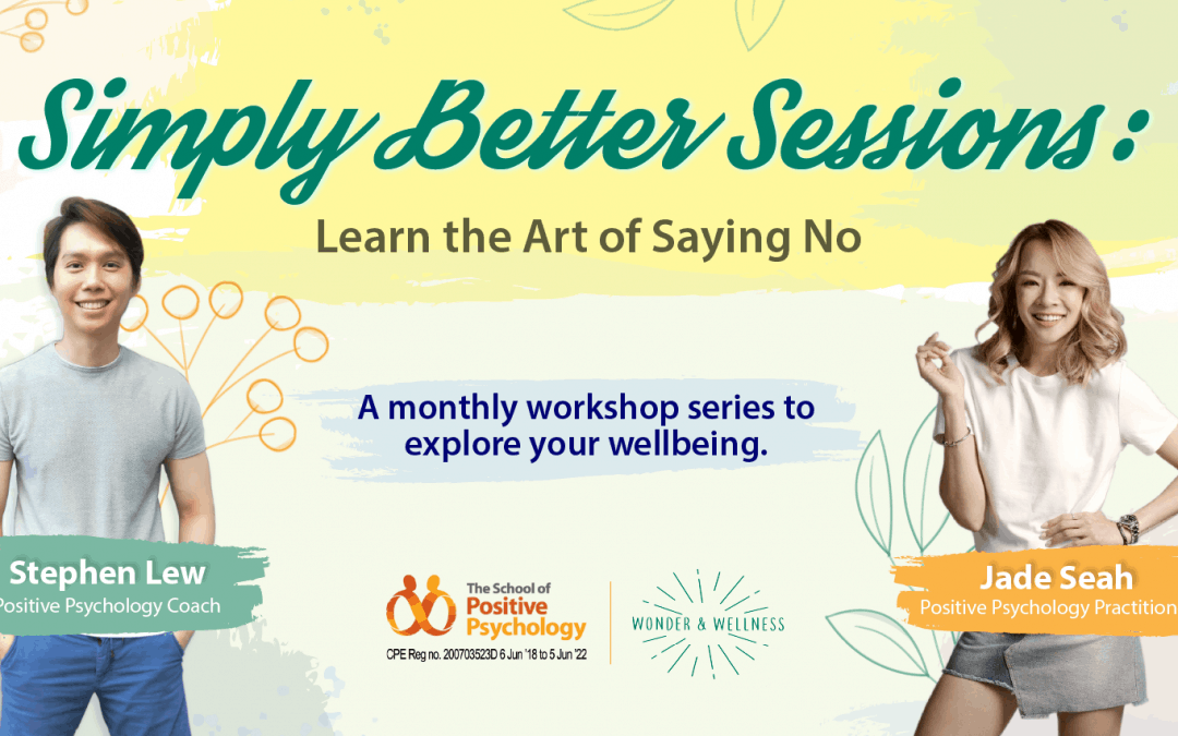Simply Better Sessions: Learn the art of saying NO