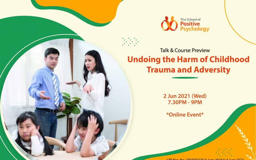 Undoing the Harm of Childhood Trauma and Adversity Talk + Child Psychology Course Preview