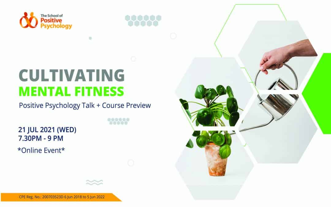 Cultivating Mental Fitness: Positive Psychology Talk + Course Preview